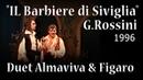 Duet Almaviva Figaro G. Rossini Il Barbiere di Siviglia