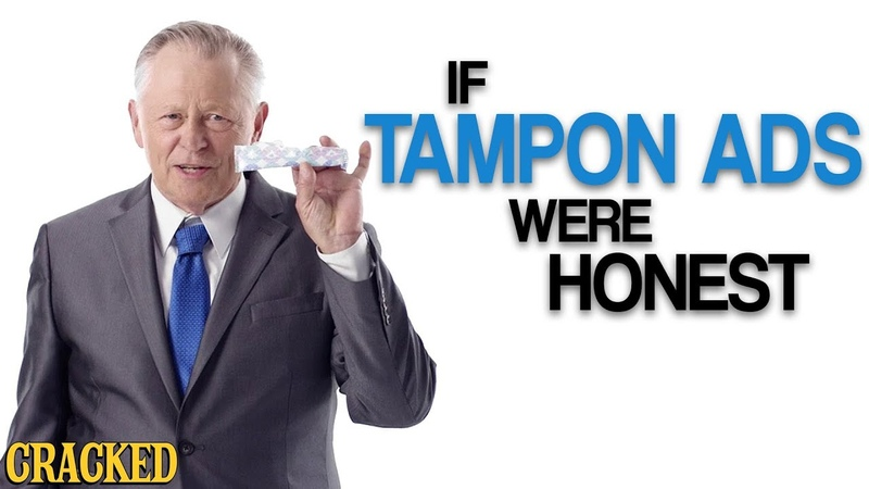 If Tampon Ads Were Honest (Also Maxi Pads Other Feminine Products)