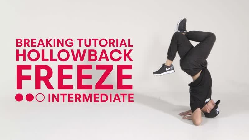 Breaking with B-Boy Mounir - Elbow Hollowback Freeze Intermediate