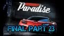 Burnout Paradise PC Walkthrough Part 23 Ending No Commentary 720 HD