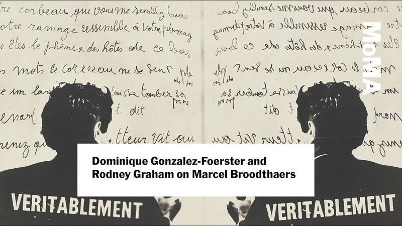 A Conversation on Marcel Broodthaers with Dominique Gonzalez-Foerster and Rodney Graham | MoMA LIVE