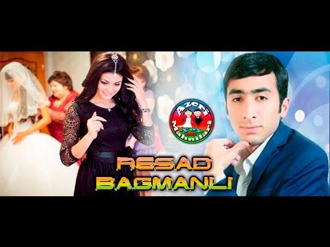 Resad Bagmanli ceyran toy mahnisi 2016
