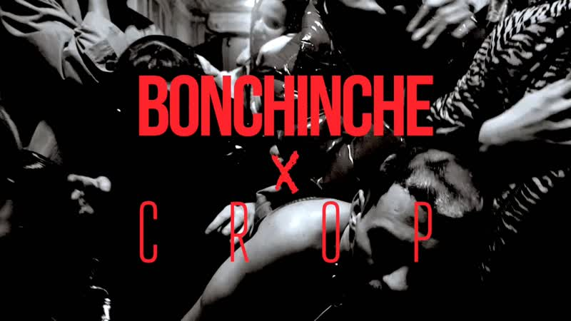 BONCHINCHE X CROP