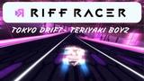 RIFF RACER TOKYO DRIFT- TERIYAKI BOYZ