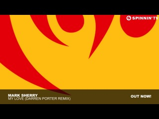 Mark Sherry - My Love (Darren Porter Remix)