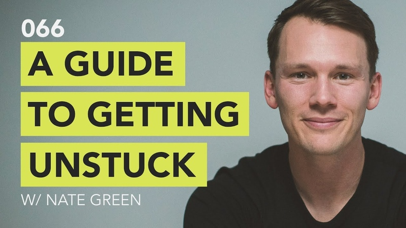 Ground Up 066 A Guide to Getting Unstuck w Nate Green