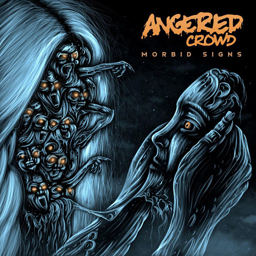Angered Crowd - Morbid Signs