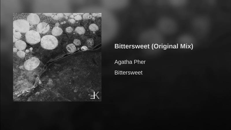 Bittersweet Original Mix