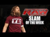 #My1 Daniel Bryan's Retribution WWE Raw Slam of the Week 224