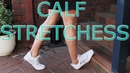 Ankle and Calf Stretches Protocol