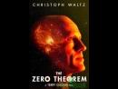Теорема Зеро.the zero theorem_фильм,фантастика,триллер,комедия,2013