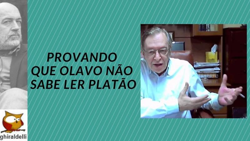 Provando que Olavo de Carvalho não sabe ler Platão