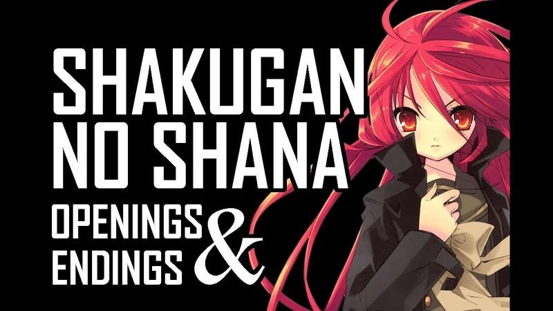 {Final Reupload} Shakugan no Shana   All* Openings and Endings