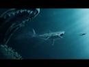 Мег: Монстр Глубины - русский трейлер фантастического ужастика (The Meg 2018)