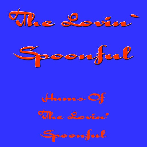 The Lovin' Spoonful альбом Hums Of The Lovin` Spoonful