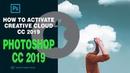 How to activate adobe creative cloud cc 2019 mac I Adobe Photoshop CC 2019 mac