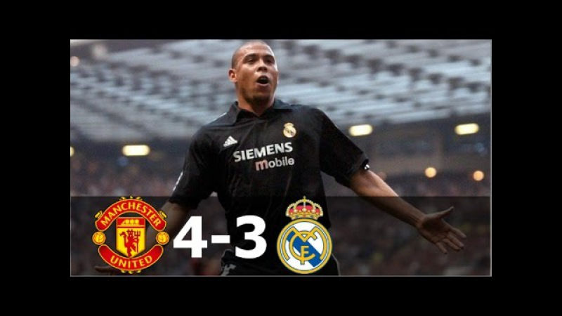Manchester United vs Real Madrid 4-3 - UCL 2002/2003 - Full Highlgihts