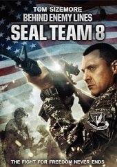 Seal Team Eight: Behind Enemy Lines<br><span class='font12 dBlock'><i>(Seal Team Eight: Behind Enemy Lines)</i></span>