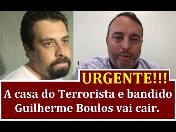 DELEGADO FRANCISCHINI PEDE COM URGÊNCIA A PRISÃO DO BANDIDO E TERRORISTA GUILHERME BOULOS.