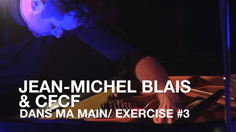 Jean-Michel Blais CFCF | Dans Ma Main Exercise 3 (Building) | First Play Live