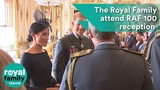 The Royal Family attend Buckingham Palace reception for RAF100