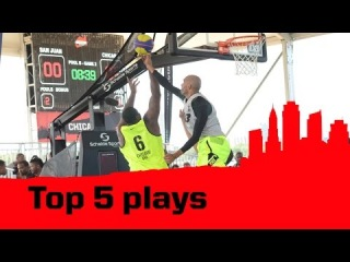 Top 5 Plays - 2014 3x3 World Tour - Chicago Masters