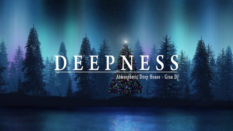Christmas In Deep | Atmospheric Deep House Mix 042 | Grau DJ