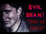 SPN Evil Dean || Murder In Mind {For Robi}