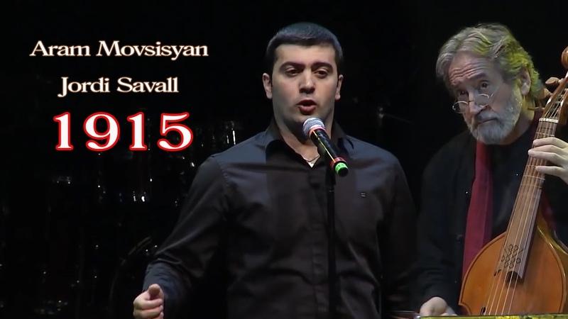 Aram Movsisyan ft Jordi Savall in memory of Armenian genocide Menq qaj tohmi zavaknern enq