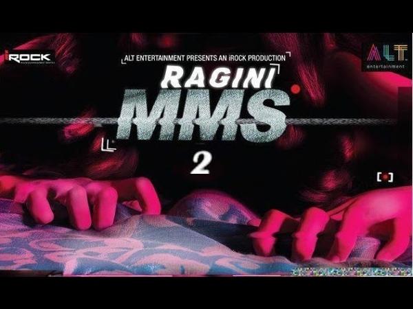 RAGINI MMS 2 ~ Official Trailer 2013 ✔