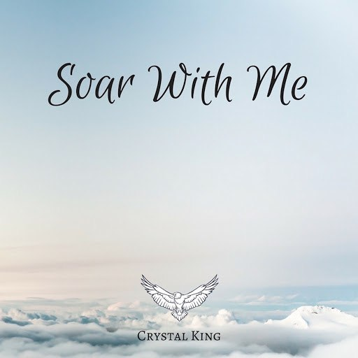 Crystal King альбом Soar With Me