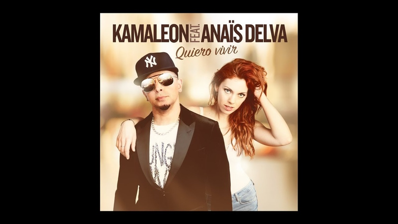 KAMALEON FEAT ANAIS DELVA - Quiero vivir (Official video)