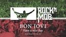 Bon Jovi - Have a nice day (Rocknmob, Kazan)