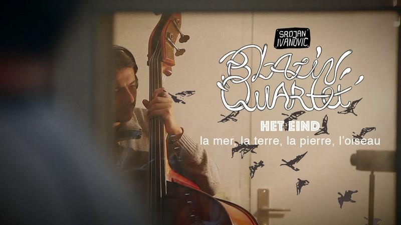 Srdjan Ivanovic Blazin' Quartet - Het Eind