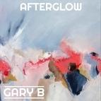 Gary B альбом Afterglow