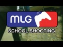 MLG School Shooting