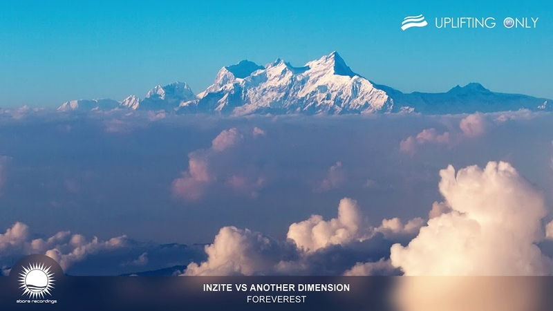 Inzite vs Another Dimension - Foreverest [As Played on Uplifting Only 279]