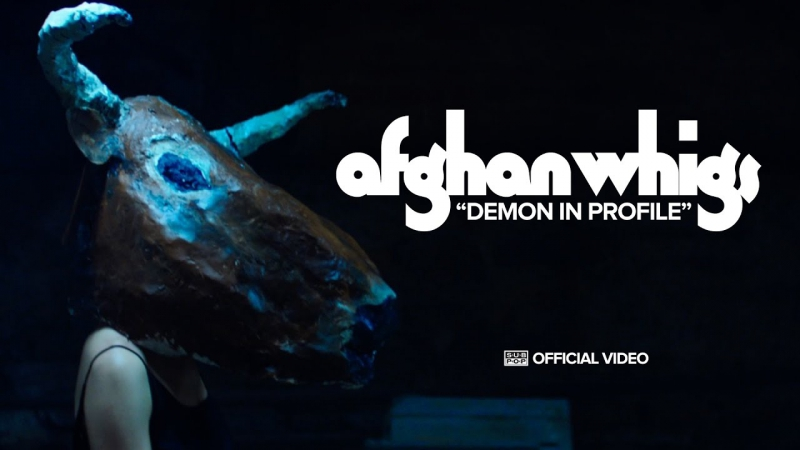 AFGHAN WHIGS - Demon In Profile