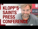 Klopps pre-Southampton Press Conference Salah, Firmino and Milner all discussed