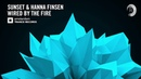 Sunset Hanna Finsen - Wired By The Fire Extended Amsterdam Trance Lyrics