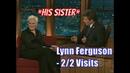 Lynn Ferguson Craig's Sister Tells Us Stories Of Craig 2 2 Visits In Chron Order