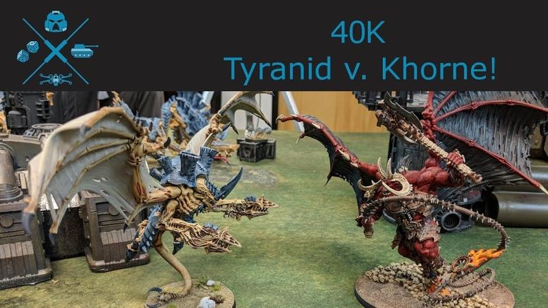 40k Battle Report Tyranids v Khorne Daemons!