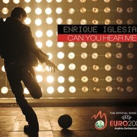 Enrique Iglesias альбом Can You Hear Me