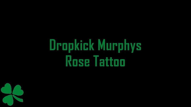 Dropkick Murphys - Rose Tattoo (Lyrics)