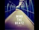 MIND THE BEATZ - Pad Thaï