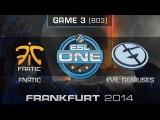 fnatic vs. Evil Geniuses - Semifinals Map 3 - ESL One Frankfurt 2014 - Dota 2