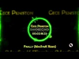 Cece Peniston - Finally (MakSymK Electro House Remix)