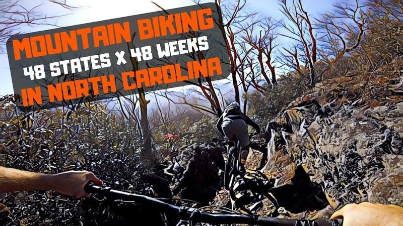 Mountain Biking in North Carolina | My Ulitmate 48 State Road Trip
