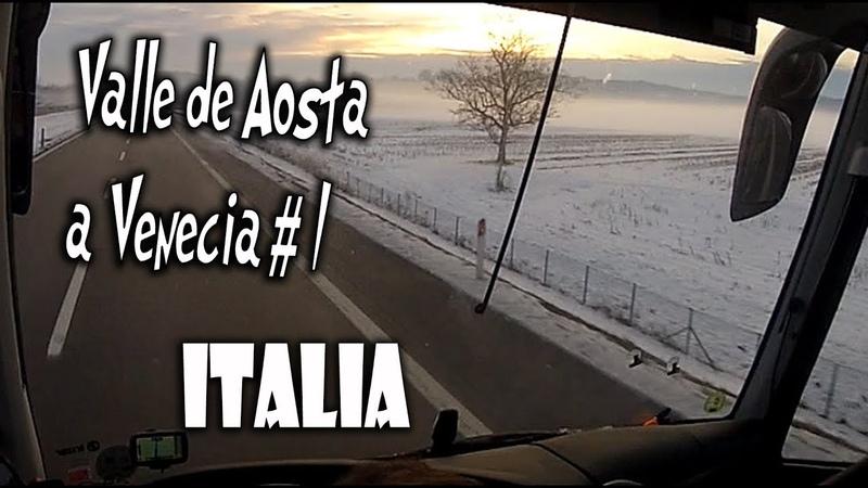 Recorrido VALLE DE AOSTA a VENECIA en Italia 1