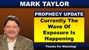 Mark Taylor 10/14/2018 Update – CURRENTLY THE WAVE OF EXPOSURE IS HAPPENING